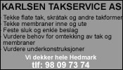Karlsen Takservice AS- tlf: 98 09 73 74